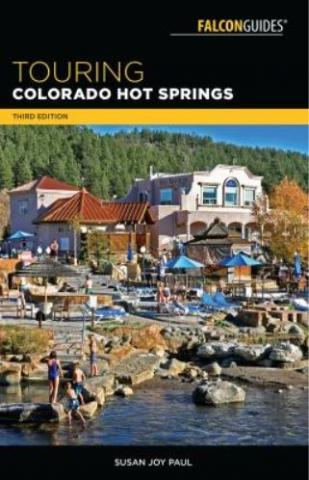 cover Touring Colorado Hot Springs by Susan Joy Paul