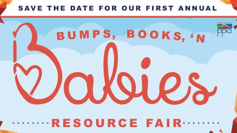 publicity save the date for Bumps, Books, 'n Babies Resource Fair