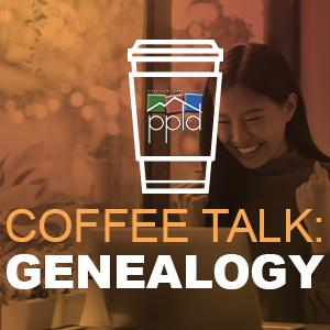 Coffee Talk: Genealogy